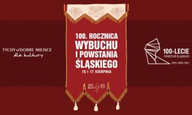 100. rocznica wybuchu I Powstania Śląskiego